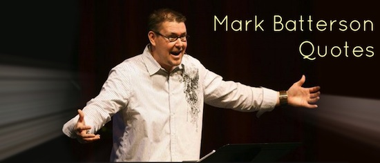 Prayer Quotes – Mark Batterson