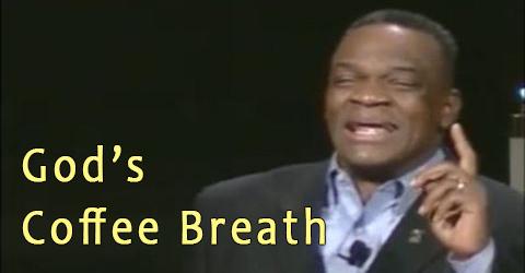 God's Coffee Breath