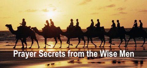 prayer secrets wise men