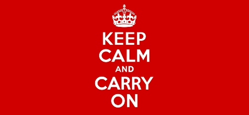 Keep Calm and Carry On - British War Effort