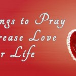 10 Things to Pray to Increase Love in Your Life