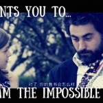 God Wants You to Dream the Impossible Dream