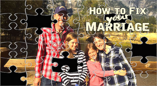 how to fix your marriage