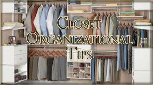 Closet Organizational Tips