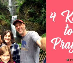 4 Keys to Effective Prayer