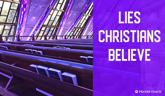 Lies Christians Believe