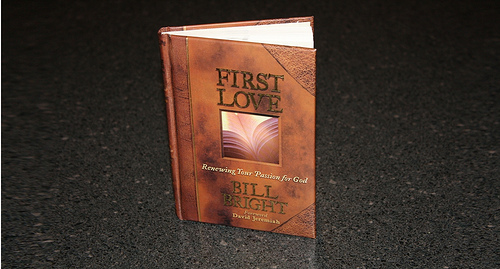First Love by Bill Bright