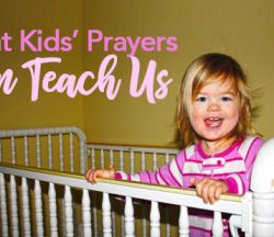 Kids Teach Us About Prayer