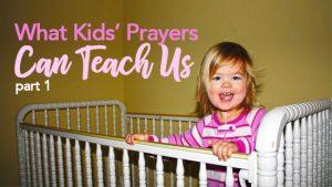 Kids Teach Us About Prayer