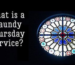 Maundy Thursday Service