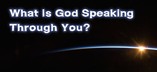 God Speaking Through You
