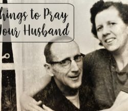 What to Pray for Your Husband