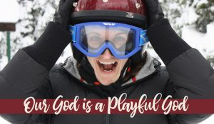 Our Playful God