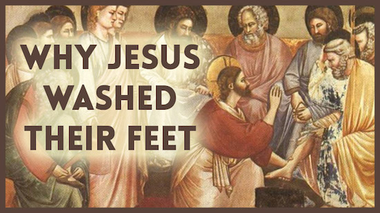 Why Jesus Washed Their Feet