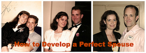 How to Develop a Perfect Spouse