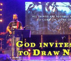 God Invites Us to Draw Near