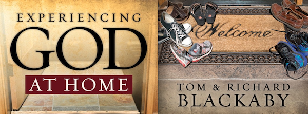 Experiencing God at Home by Tom & Richard Blackaby