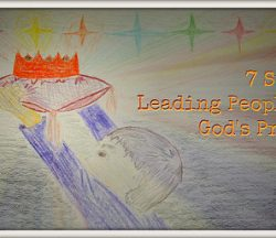 7 Steps to Leading People Into God's Presence