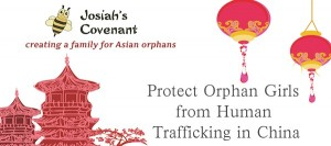 Protect Orphan Girls from Human Trafficking in China
