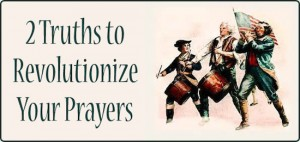 Revolutionize Your Prayers