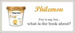 What is Philemon about