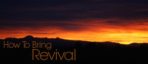 How to Bring Revival