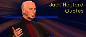 Jack Hayford Quotes