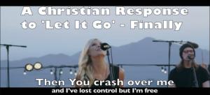 Christian Let It Go Disney