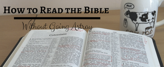 How to Read the Bible Without Going Astray