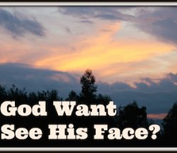 See God's Face
