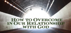 Overcome with God