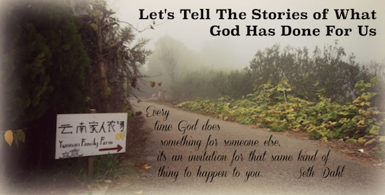 Let's Tell the Stories of What God Has Done For Us