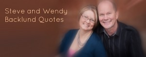 Steve and Wendy Backlund Quotes copy