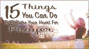 Prepare Your Heart Prayer