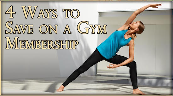 4 Ways to Save on a Gym Membership