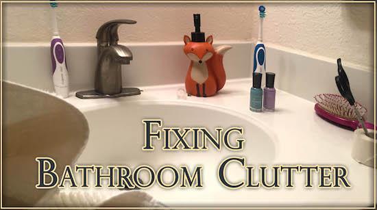 Fixing Bathroom Clutter