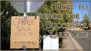 How to Prepare for a Successful Yard Sale