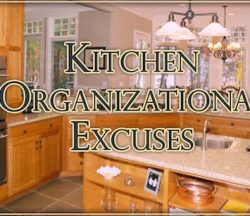 Kitchen Organizational Excuses