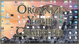 Organize Your Computer