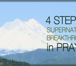 Supernatural Breakthrough in Prayer
