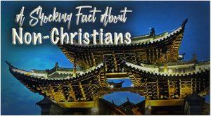Shocking Fact Non Christians