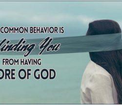 Blinding More Of God
