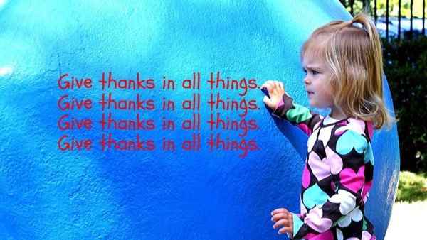 Give Thanks in Everything