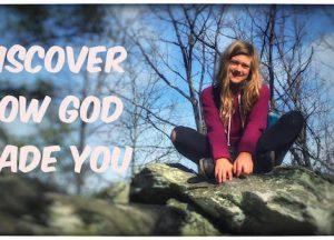 discover how god made you