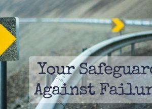 Safeguard Against Failure