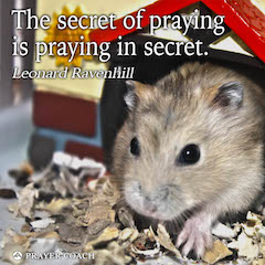 Praying in Secret - Leonard Ravenhill