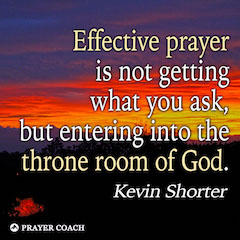 effective prayer - Kevin Shorter