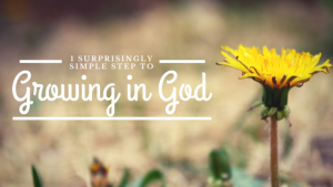 Growing in God