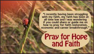 Pray for hope and faith