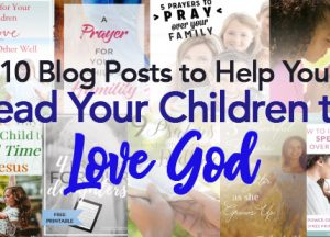 Lead Our Children to Love God